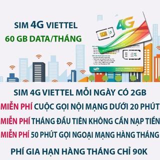(Miễn phí tháng đầu) Sim 4G Viettel 60GB – Nghe gọi miễn phí