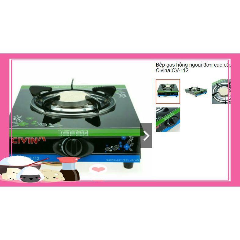 (Hàng Cực Phẩm)Sản phẩm bếp gas đơn hồng ngoại hiệu Civina CV-112 cao cấp
