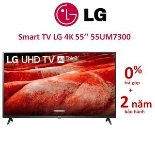 Smart Tivi LG 4K 55 inch 55UM7300