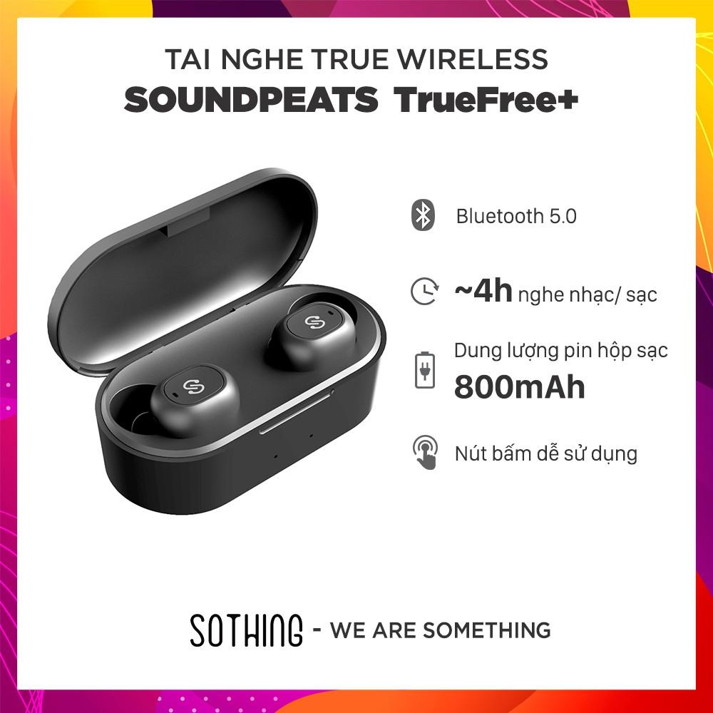 Tai Nghe True Wireless Earbuds SOUNDPEATS TrueFree+ Bluetooth V5.0 - Hàng Chính Hãng