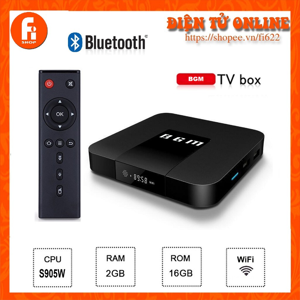 Android TV Box BGM - Amlogic S905W, 2GB Ram, 16GB bộ nhớ trong, Android TV 9.0