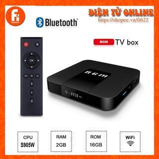Android TV Box BGM – Amlogic S905W, 2GB Ram, 16GB bộ nhớ trong, Android TV 9.0
