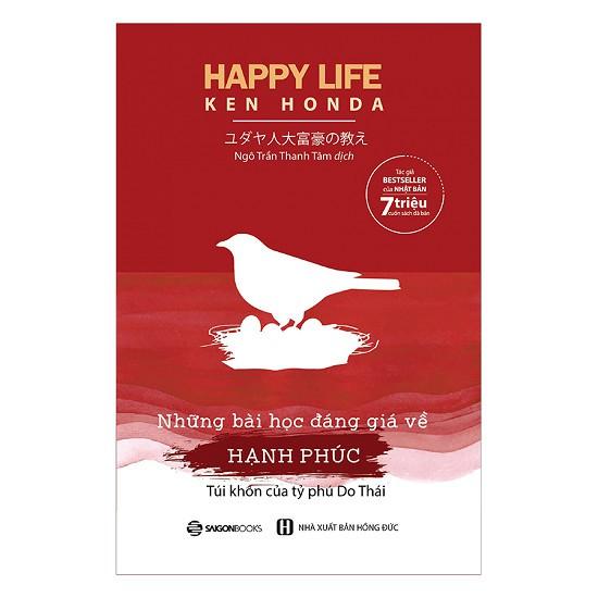 [ Sách ] Happy Life - Những Bài Học Đáng Giá Về Hạnh Phúc