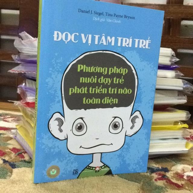 Đọc vị tâm trí trẻ phương pháp nuôi dạy trẻ phát triển trí não toàn diện