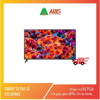 Smart TV Tivi LG 43LV640S 43