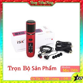 MIC THU ÂM ISK IM6 BỘ ĐỦ LIVE STREAM TẶNG TAI NGHE ISK K1- Dòng micro thu âm kiêm pin có thể hát liên tục 4h trở lên