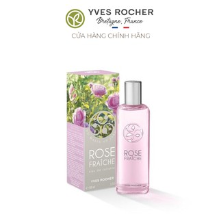 (Date 5.2022) Nước Hoa Yves Rocher Eau De Toilette Fresh Rose 100ml Spray