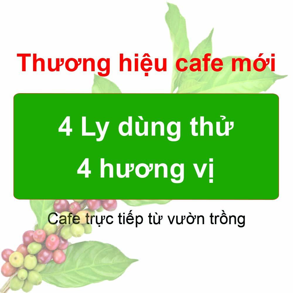 [Giá 1K] Mẫu thử 4 Ly cafe CoffeA. Thương hiệu gia đình nghề cafe từ 1980 Buôn Ma Thuột – 100g