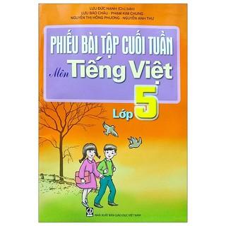 Sách Phiếu bài tập cuối tuần Tiếng Việt lớp 5