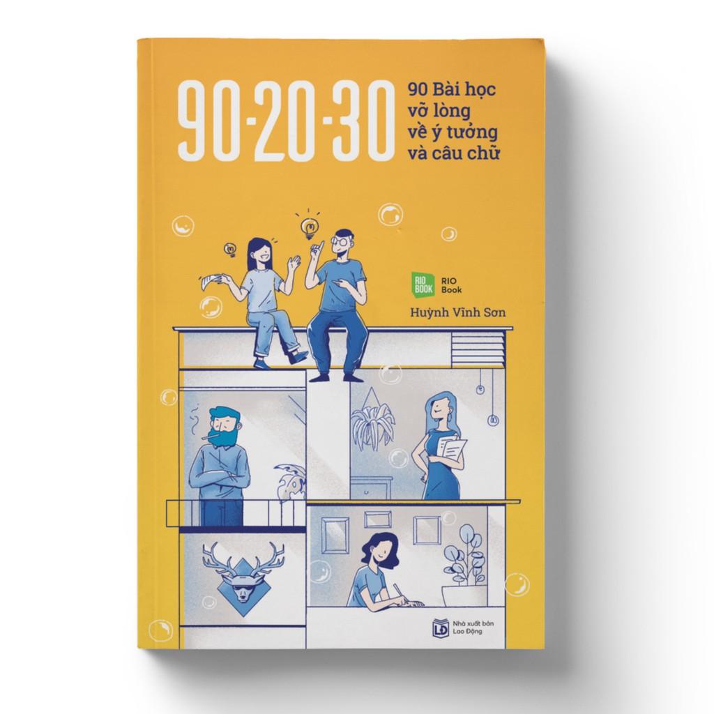 Sách - 90-20-30 - 90 bài học vỡ lòng về ý tưởng và câu chữ (Bản thường)