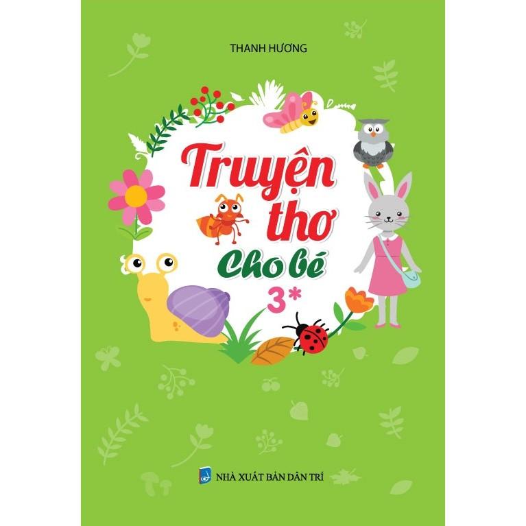 Sách - Truyện thơ cho bé 3 tuổi - 3094627 , 987357353 , 322_987357353 , 90000 , Sach-Truyen-tho-cho-be-3-tuoi-322_987357353 , shopee.vn , Sách - Truyện thơ cho bé 3 tuổi