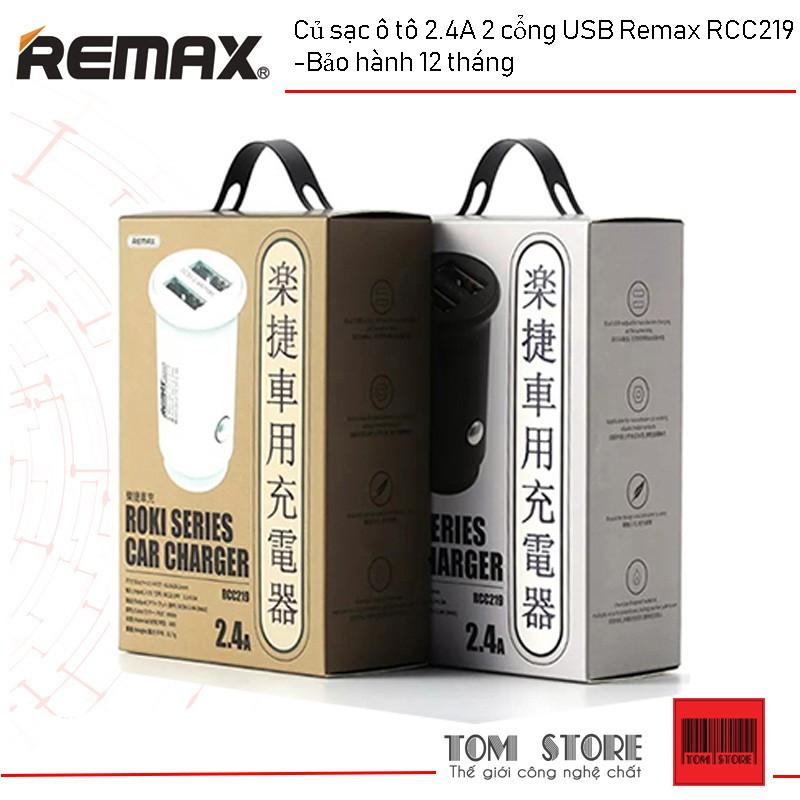 Sạc xe hơi Remax RCC219 2 cổng USB max 2.4A Sạc