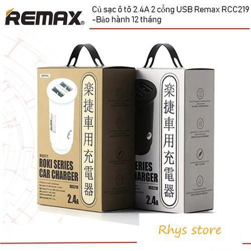 Củ sạc ô tô 2.4A 2 cổng USB Remax RCC219 -Bảo hành 12 tháng