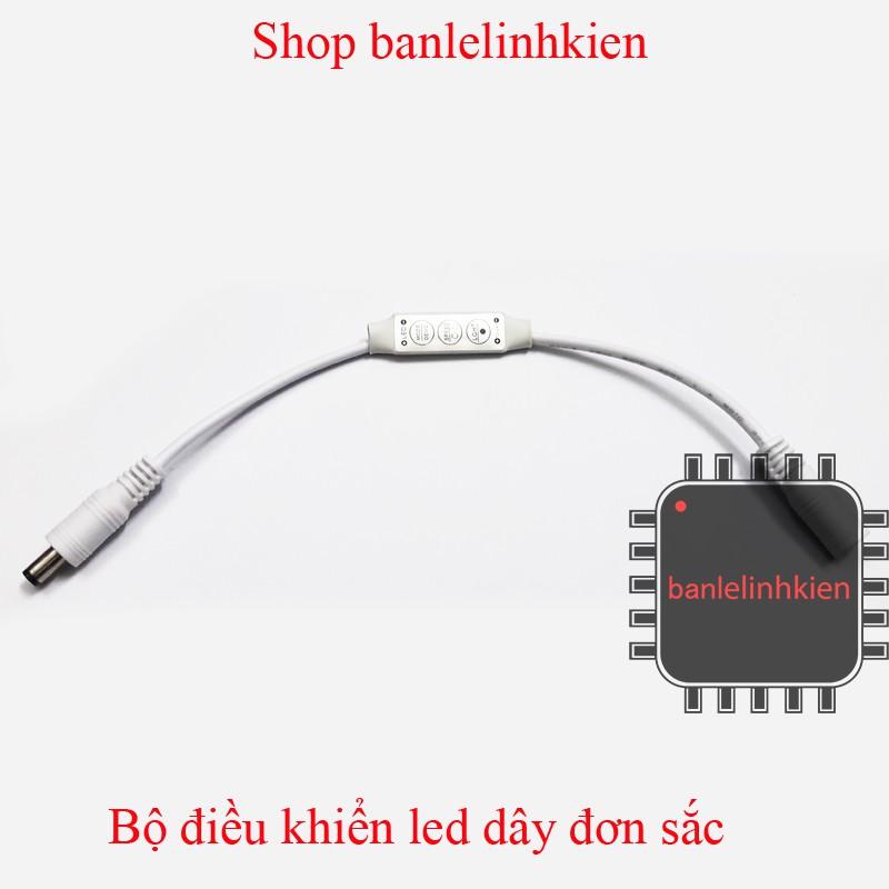 Bộ điều khiển led dây đơn sắc - 3380759 , 897699893 , 322_897699893 , 19000 , Bo-dieu-khien-led-day-don-sac-322_897699893 , shopee.vn , Bộ điều khiển led dây đơn sắc