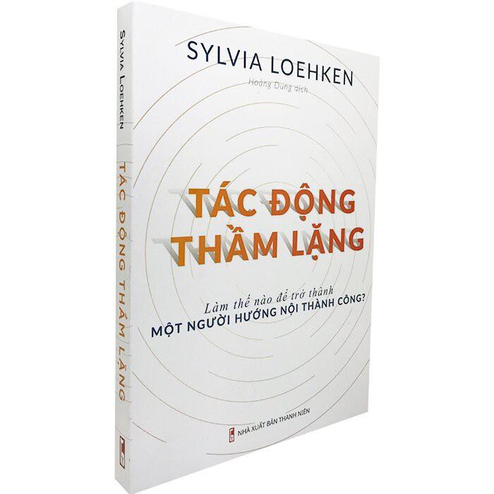 Sách: Tác Động Thầm Lặng - Sylvia Loehken