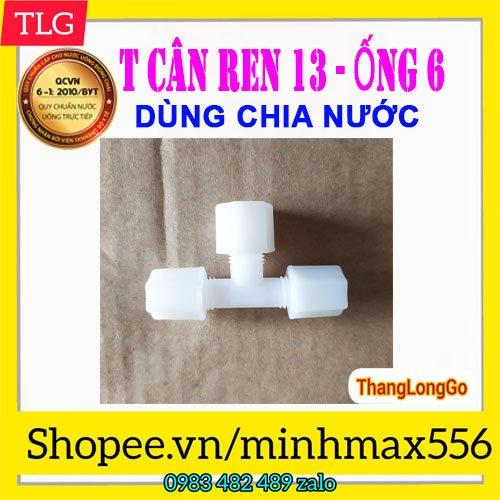 [UY TÍN SỐ 1] Cút T ba đầu bằng dùng để chia nước máy RO vào tủ lạnh Side by Side | Cút T phi 6mm