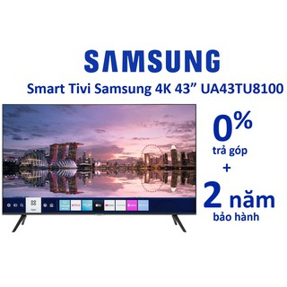 Smart Tivi Samsung 4K 43 inch 43TU8100 chính hãng UA43TU8100