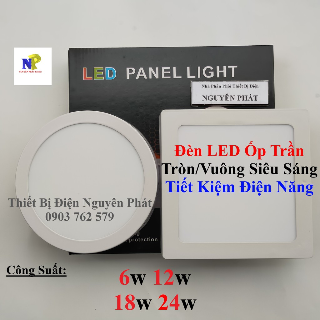 [Nguyên Phát] Đèn LED Ốp Trần (Đèn LED Ốp Nổi) Dạng Ốp Tròn Dạng Ốp Vuông Siêu Sáng - Tiết Kiệm Điện Năng