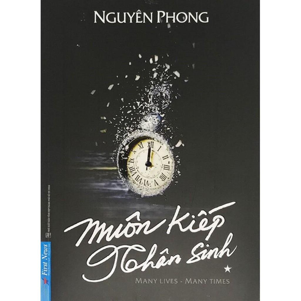 Sách - Muôn Kiếp Nhân Sinh - Many Times, Many Lives - Tác giả Nguyên Phong
