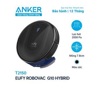 Máy Hút Bụi Eufy RoboVac G10 Hybrid - T2150