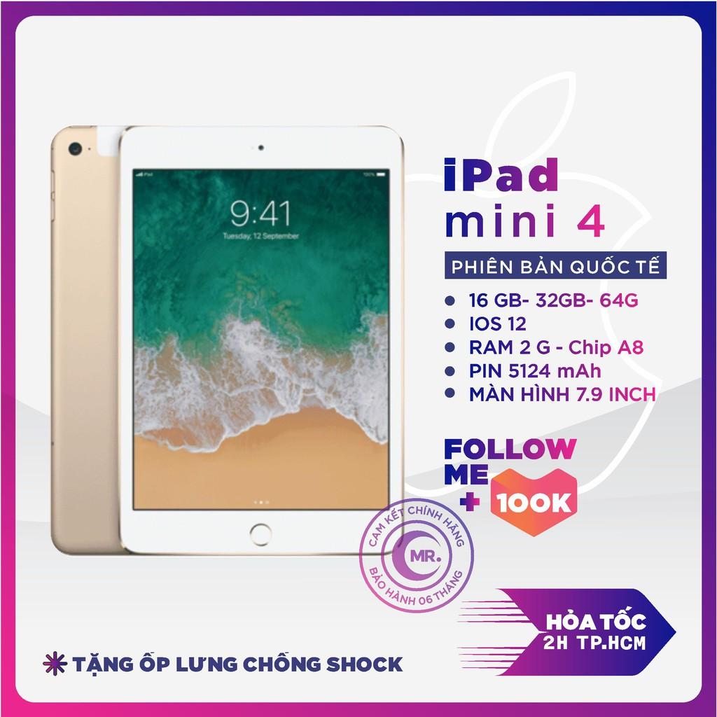 Máy tính bản Apple iPad Mini 4 - 16G Bản 4G / Wifi CPU A8 1.5 Ghz RAM 2G màn hìnhLED backlit LCD, 7.9 MR CAU