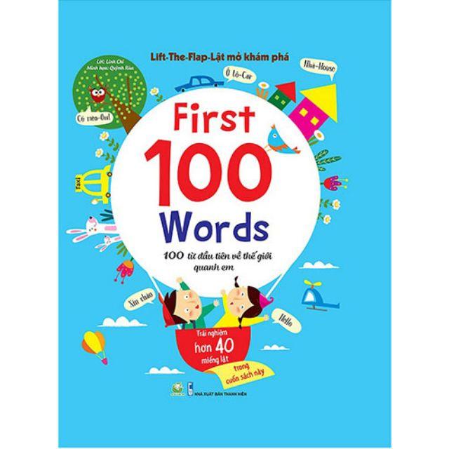 Sách - Lật Mở Khám Phá - First 100 Word - 100 Từ Đầu Tiên Về Thế Giới Quanh Em