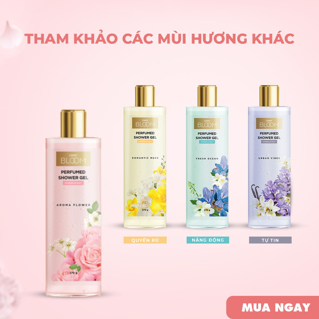 Sữa Tắm Nước Hoa Cindy Bloom Aroma Flower 270g