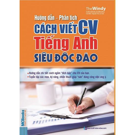 Sách - Hướng Dẫn - Phân Tích Cách Viết CV Tiếng Anh Siêu Độc Đáo - 3326999 , 632162511 , 322_632162511 , 58000 , Sach-Huong-Dan-Phan-Tich-Cach-Viet-CV-Tieng-Anh-Sieu-Doc-Dao-322_632162511 , shopee.vn , Sách - Hướng Dẫn - Phân Tích Cách Viết CV Tiếng Anh Siêu Độc Đáo