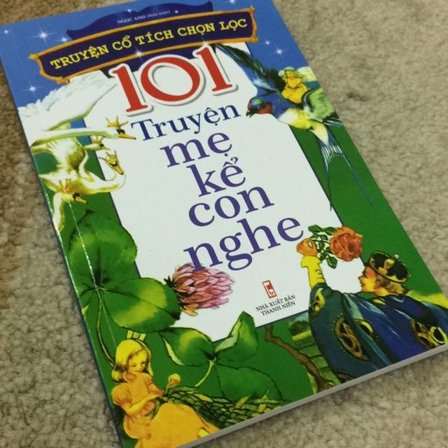 Sách- truyện cổ tích chọn lọc 101 truyện mẹ kể con nghe