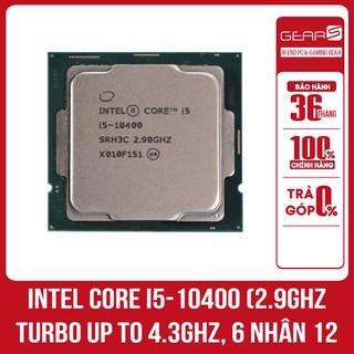 CPU INTEL CORE I5 10400 NEW TRAY chưa kèm Fan – Bảo hành 36 Tháng