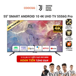 Smart TV Coocaa - Model 55S6G PRO Android 10.0 4K UHD 55 Inch thumbnail