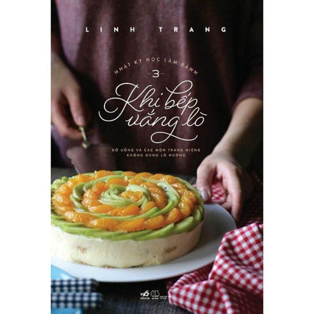 Sách - Khi bếp vắng lò - Nhật ký học làm bánh 3