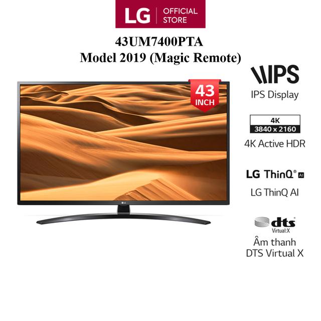 Smart Tivi LG 43 Inch UHD 4K 43UM7400PTA Model 2019 - Có Magic Remote - Miễn phí lắ