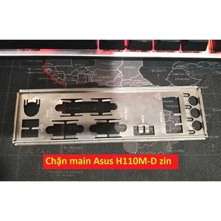 Miếng Fe main, Chặn main Asus H110M-D nguyên zin