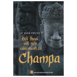 Sách - Đối Thoại Với Nền Văn Hóa Cổ Champa thumbnail