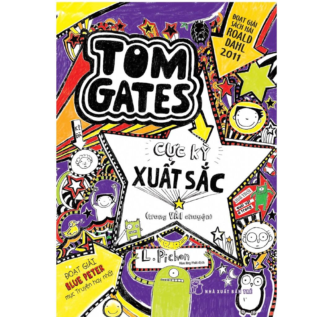 Sách: Tom Gates cực kỳ xuất sắc (trong vài chuyện)