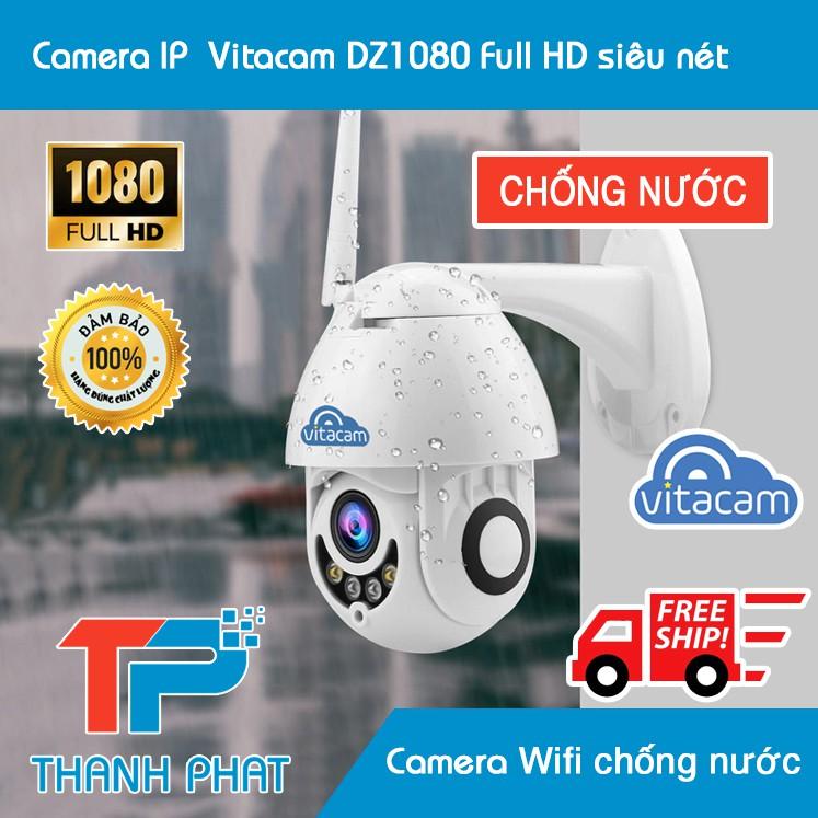 Camera IP Chống Nước Vitacam DZ1080 Full HD 1080P Siêu Nét Chính Hãng Vitacam