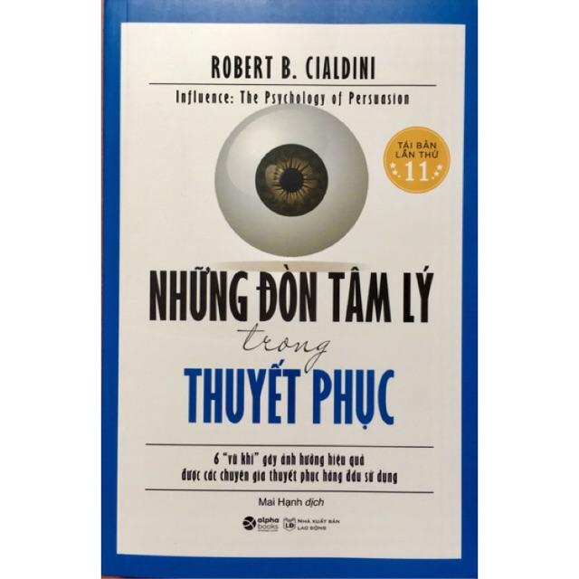 Sách Những đòn tâm lý trong thuyết phục - Robert B. Cialdini