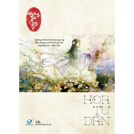 Sách - Hoa Tư Dẫn (Tái Bản Có Bổ Sung) + Tặng Kèm Bookmark - 3510977 , 1187006346 , 322_1187006346 , 84000 , Sach-Hoa-Tu-Dan-Tai-Ban-Co-Bo-Sung-Tang-Kem-Bookmark-322_1187006346 , shopee.vn , Sách - Hoa Tư Dẫn (Tái Bản Có Bổ Sung) + Tặng Kèm Bookmark