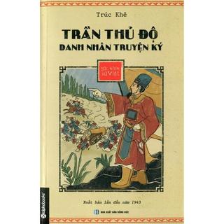 Sách - Trần Thủ Độ - Danh Nhân Truyện Ký - Góc Nhìn Sử Việt thumbnail