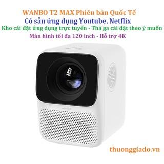 Máy chiếu thông minh Xiaomi WANBO T2 Max 1080P (bản có kết nối wifi)
