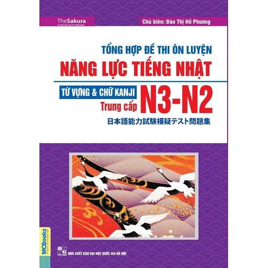 Sách - Tổng Hợp Đề Thi Ôn Luyện Năng Lực Tiếng Nhật Từ Vựng Và Chữ Kanji N3-N2 Trung Cấp