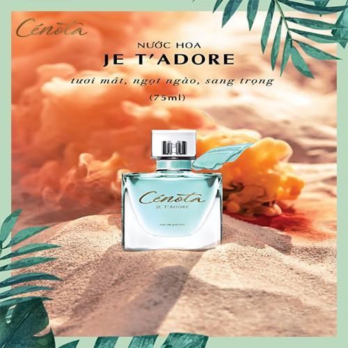 Nước hoa Pháp Cénota Je T' Adore 75ml, nước hoa Pháp hương thơm quý phái - PG01 Lici