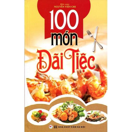 Sách - 100 Món Đãi Tiệc
