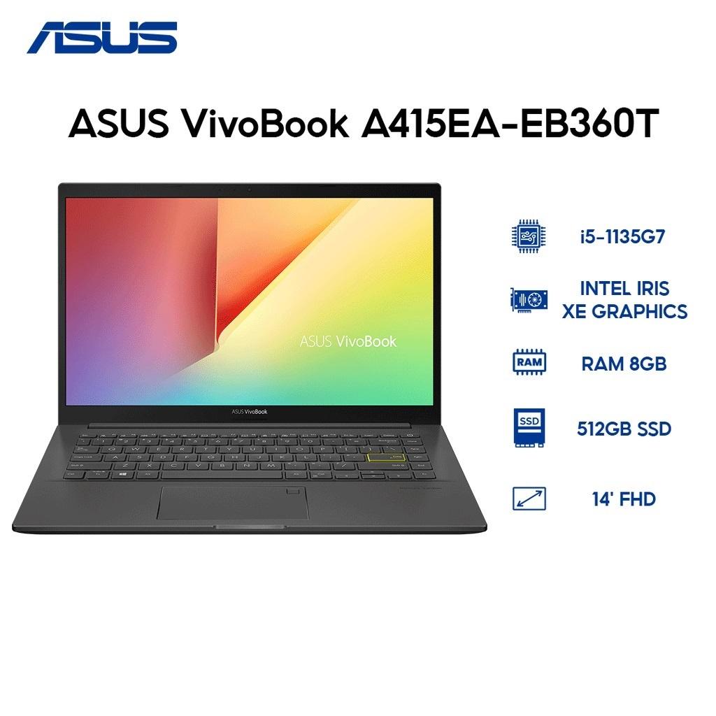 Laptop ASUS VivoBook A415EA-EB360T i5-1135G7 | 8GB | 512GB | Intel Iris Xe Graphics | 14' FHD | Win 10