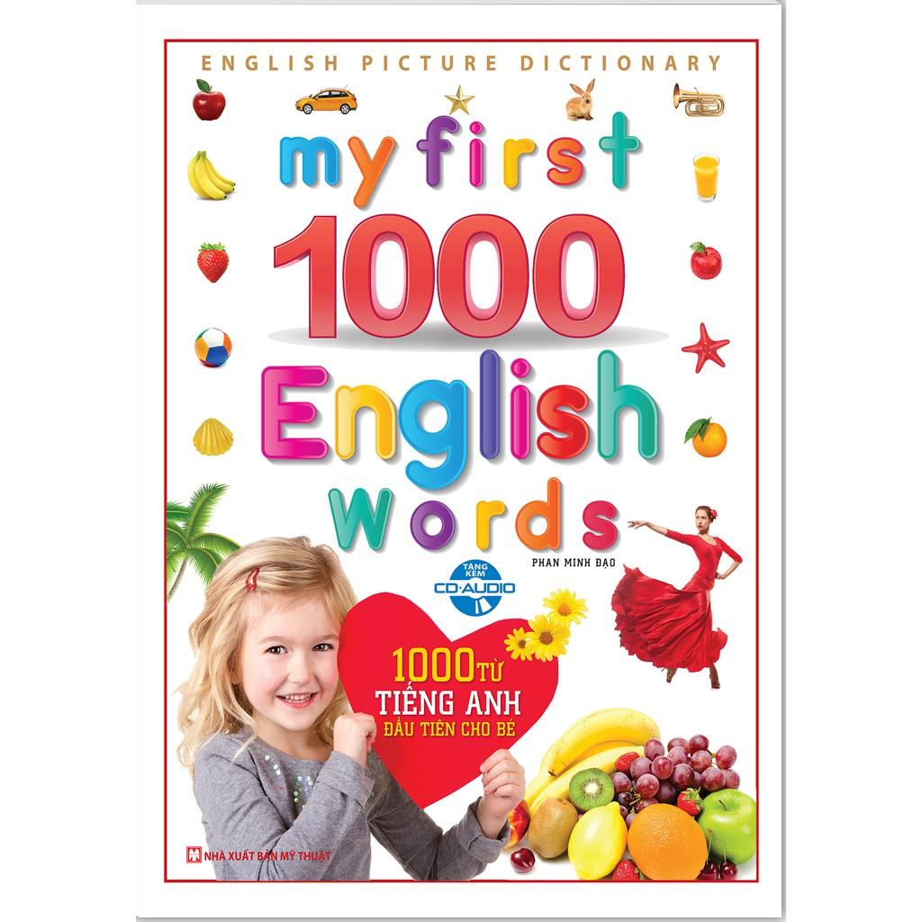 Sách - My First 1000 English Words - 1000 từ tiếng anh đầu tiên cho bé (Bìa Cứng kèm CD)