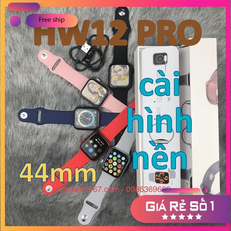 [HW12 Pro Size 44mm] Đồng hồ thông minh M16 - Seri 6 - Thay hình nền - Màn hình tràn viền - Nút xoay - Mã M16