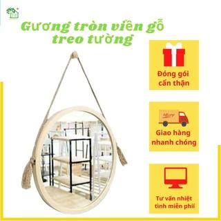 Gương tròn viền gỗ thông gỗ sồi dây thừng D50 D60 cao cấp