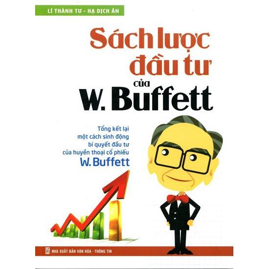 Sách - Sách Lược Đầu Tư Của W. Buffett (In Màu)