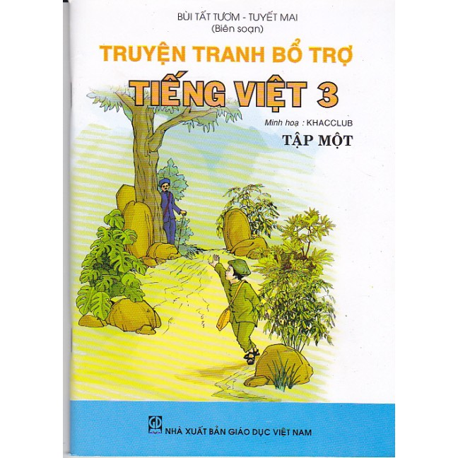 Truyện Tranh Bổ Trợ Tiếng Việt 3 - Tập 1